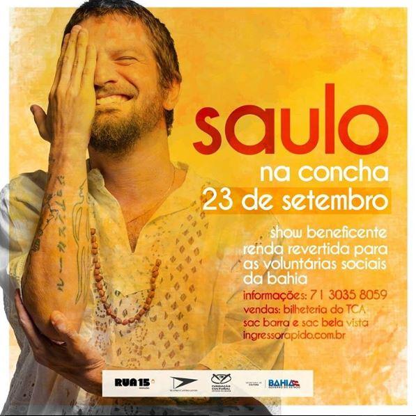 Show de Saulo terá renda revertida para os programas das Voluntárias Sociais da Bahia