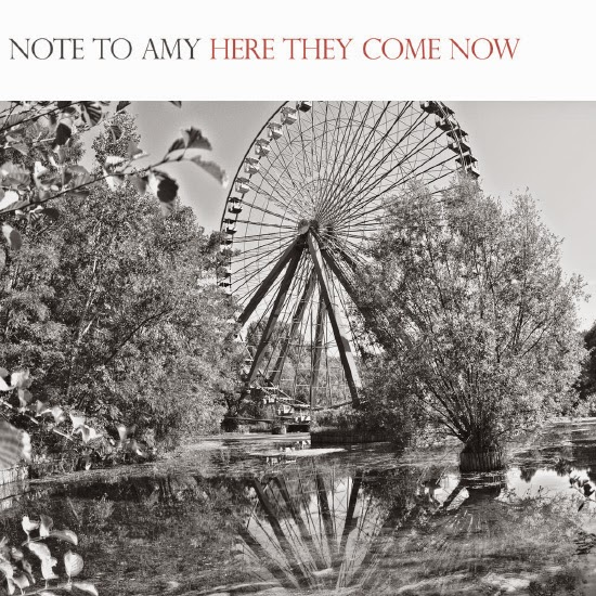 <center>Note to Amy release video for 'Here They Come Now'</center>