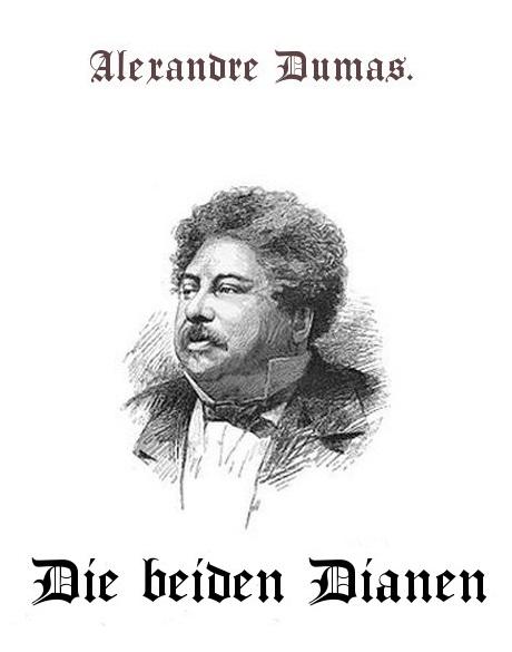 Ngiyaw Ebooks Ebooks Und Etexte Alexandre Dumas Die Beiden Dianen