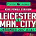 Prediksi Leicester City vs Manchester City 20 Desember 2017