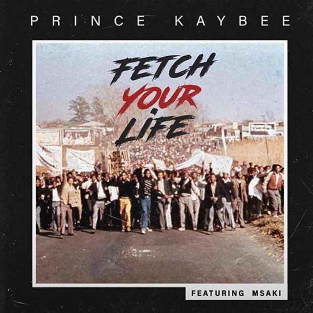 Prince Kaybee - Fetch Your Life (feat. Msaki)