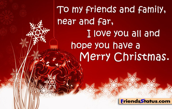 Merry christmas wishes quotes with pictures for family and for Merry christmas wishes for friends