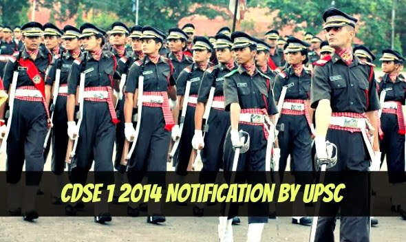 CDS 1 2014 Notification by UPSC