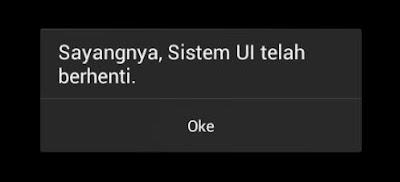 System UI Telah Berhenti Pada   Android