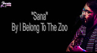 Sana (Karaoke, Mp3, Mp3 Minus One and Lyrics) By I Belong To The Zoo