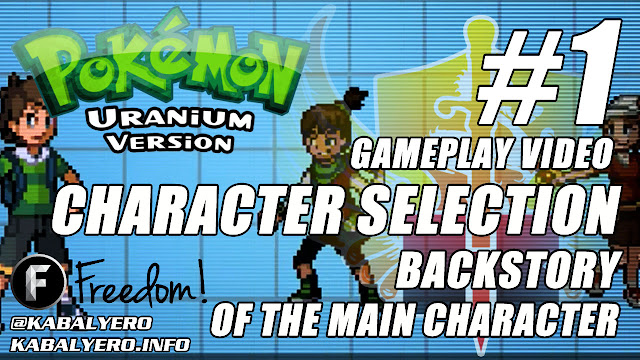 Pokemon Uranium Gameplay #1 ★ Character Selection & Backstory Of The Main Character