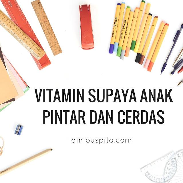 vitamin-supaya-anak-pintar-dan-cerdas