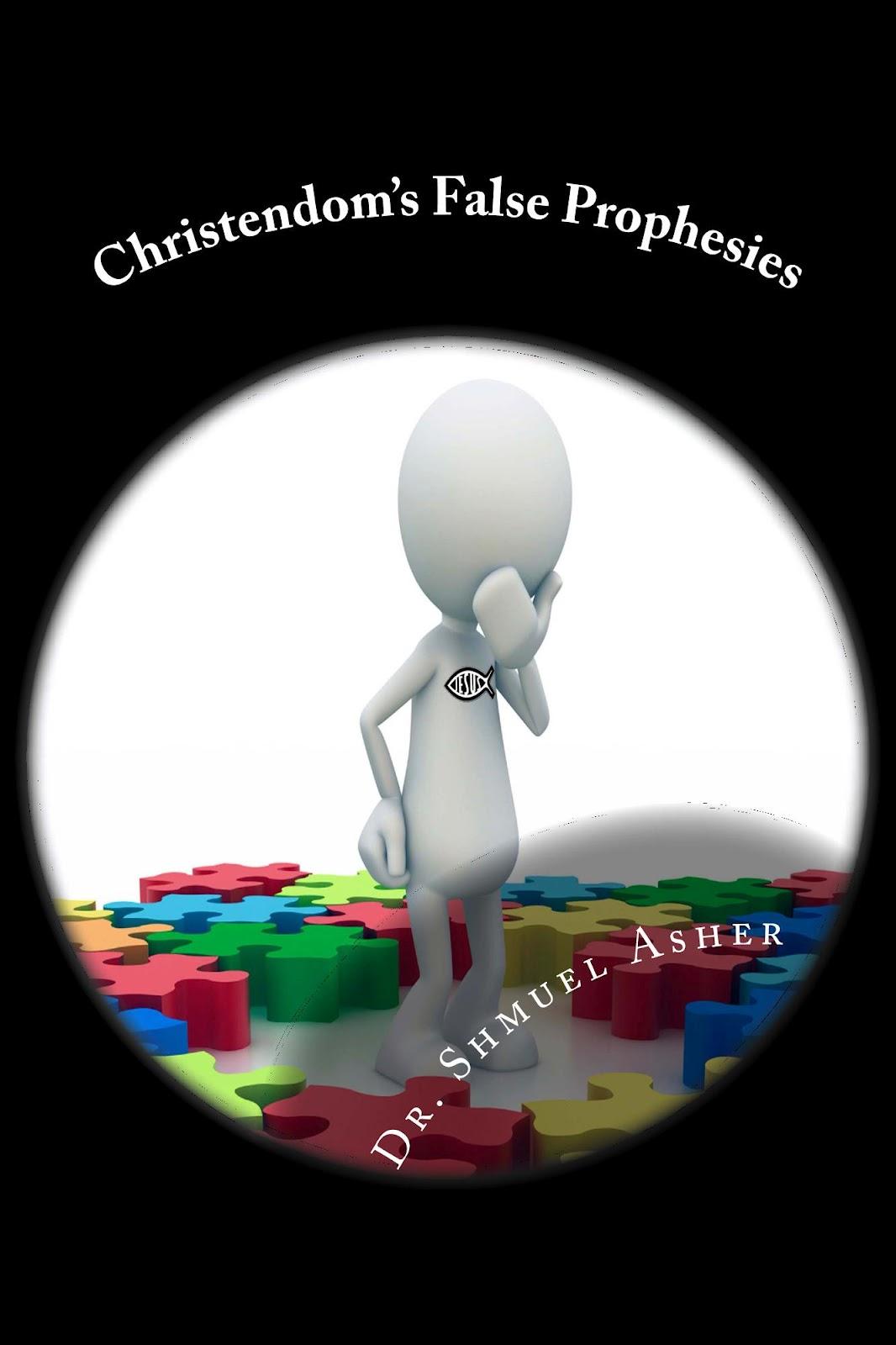Christendoms' False Prophecies