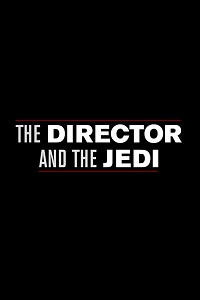 Watch The Director and The Jedi Online Free in HD