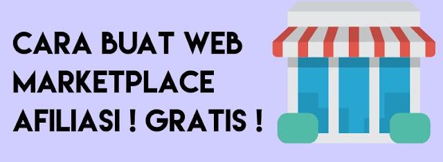 Cara Membuat Website Marketplace Afiliasi Gratis Sendiri