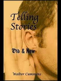 Telling Stories - Old and New