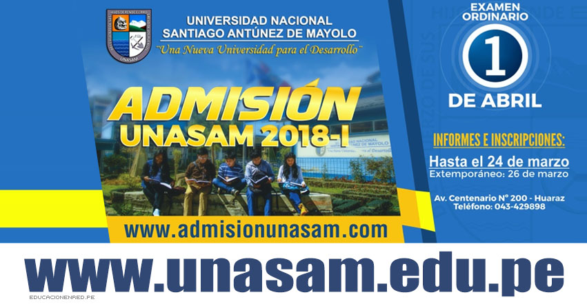 Resultados UNASAM 2018-1 (Domingo 1 Abril) Ingresantes Examen Ordinario - Universidad Nacional Santiago Antúnez de Mayolo - www.unasam.edu.pe