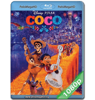 COCO (2017) FULL 1080P HD MKV ESPAÑOL LATINO