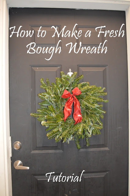 Fresh Bough Wreath, Tutorial, Christmas Wreath, DIY Wreath