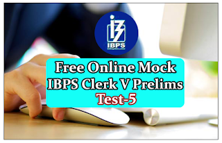 Free Online Mock Test for IBPS Clerk 2015 Prelims Exam- Test-5