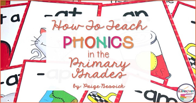 How To Teach Phonics In The Primary Grades Our Elementary Lives