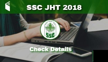 SSC Recruitment 2018    Apply for Junior Hindi Translator and other Posts