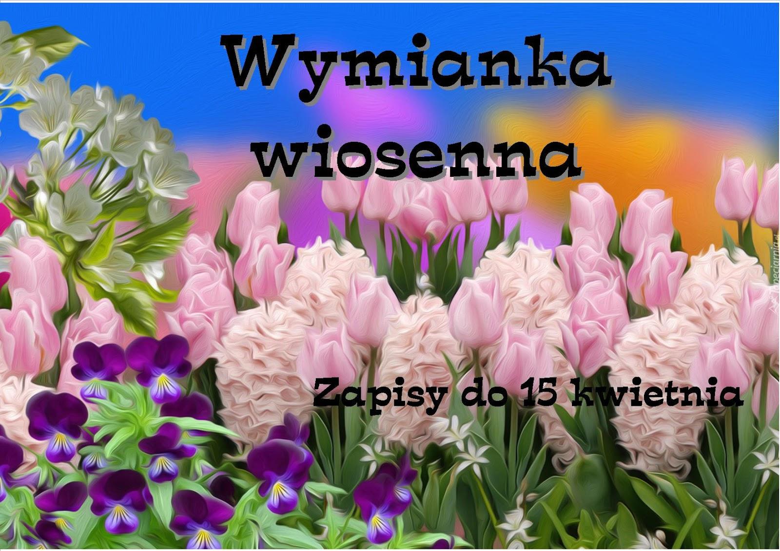 Wymianka Wiosenna w Krzyżykowym Szaleństwie :)
