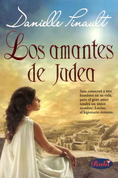 Los amantes de Judea, Danielle Pinault