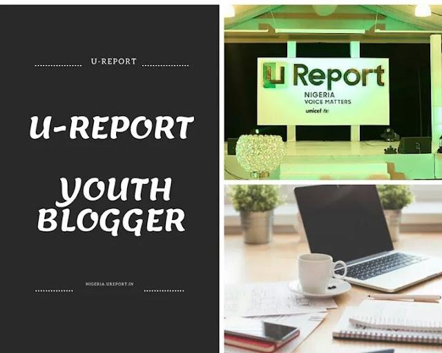 FB_IMG_1526071497420 UNICEF U-REPORT YOUTH BLOGGING INTERNSHIP PROGRAM  FOR NIGERIANS  2018