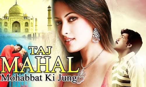 Poster Of Taj Mahal – Ek Mohabbat Ki Jung 2016 Hindi Dubbed 400MB HDRip 480p Free Download Watch Online Worldfree4u