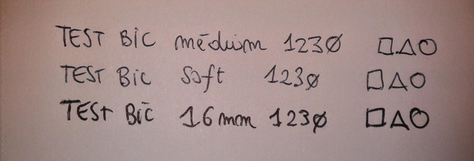 Test - Bic Soft - Bic Medium - Bic Large