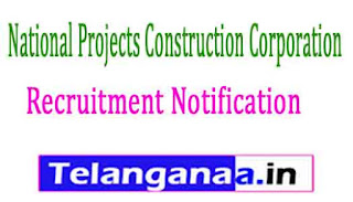 NPCC (National Projects Construction Corporation) Recruiting Notification 2017