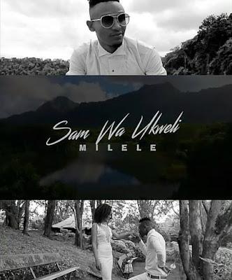 Video Sam Waukweli – Milele