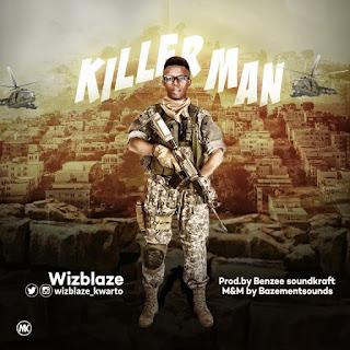 [Music] Wizblaze - Killer Man | @Wizblaze_kwarto