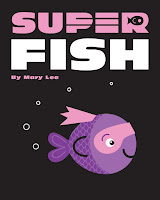 https://www.amazon.com/Super-Fish-Mary-Lee-ebook/dp/B01HOW0VKA?ie=UTF8&ref_=asap_bc