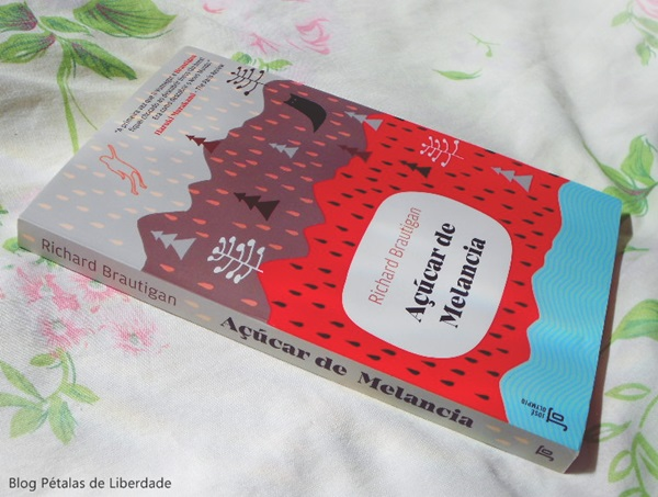 Resenha, livro, Açúcar de Melancia, Richard Brautigan, José Olympio, opinião, crítica, trechos, capa, suicidio, livro-non-sense