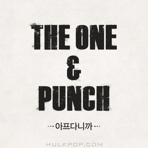 The One, PUNCH – SICK – Single