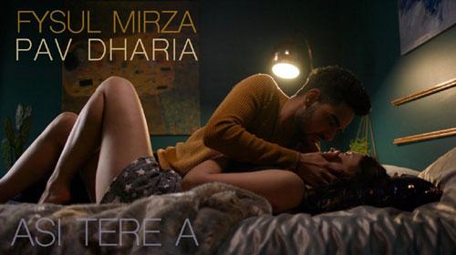 Asi Tere A Lyrics   Pav Dharia   Fysul Mirza   Rohit Negah