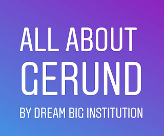 All About Gerund with Example