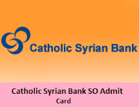 Catholic Syrian Bank SO Admit Card