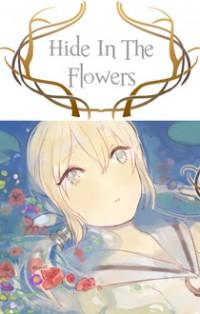 Hide In The Flower