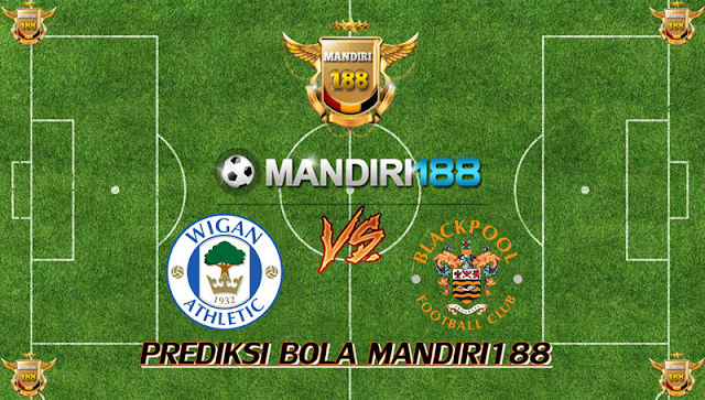 AGEN BOLA - Prediksi Wigan Athletic vs Blackpool 14 Februari 2018