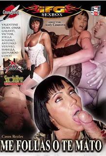 Me follas o te mato xXx (2002)