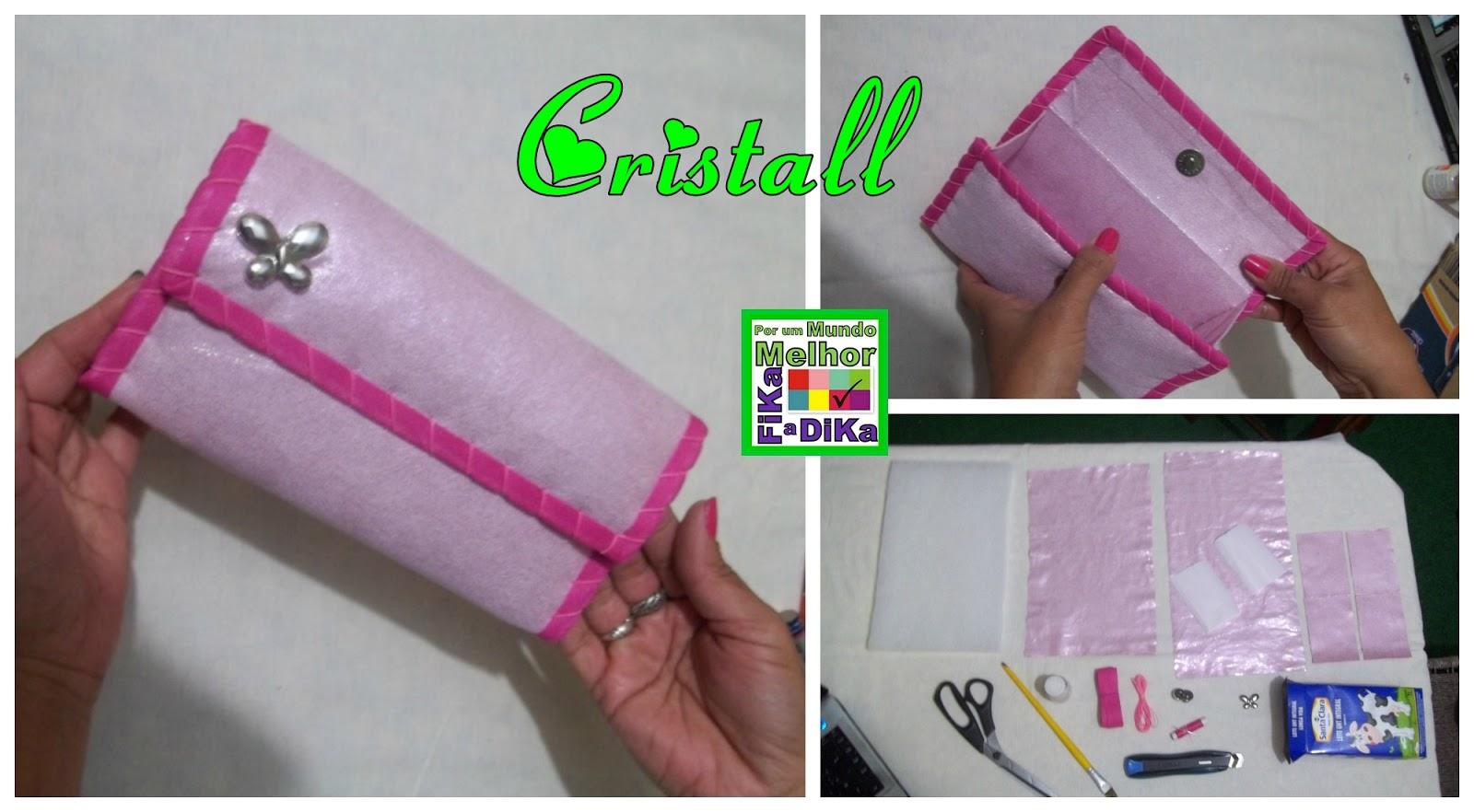0d012022e A artesã Cristall Silva enviou seu PAP de como fazer essa linda necessaire  feita com caixa de leite. O Fika a Dika agradece sua participação e  parabeniza o ...