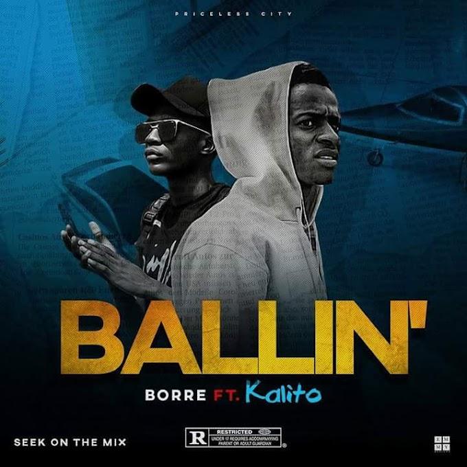 Borre ft Kalito -Ballin