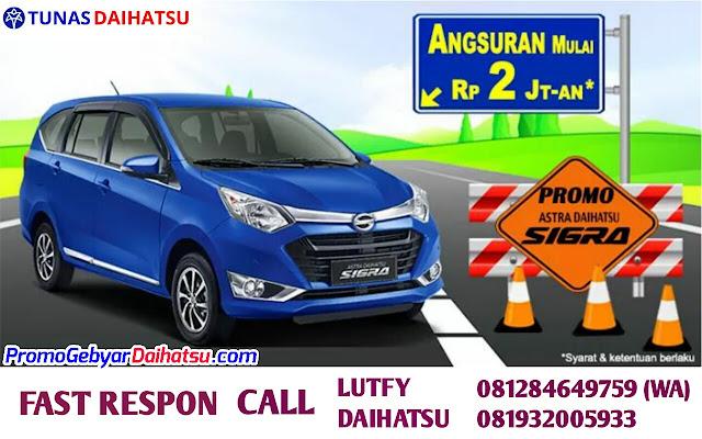 Promo Kredit Daihatsu Sigra Angsuran Murah 2 Jutaan Juli 2017