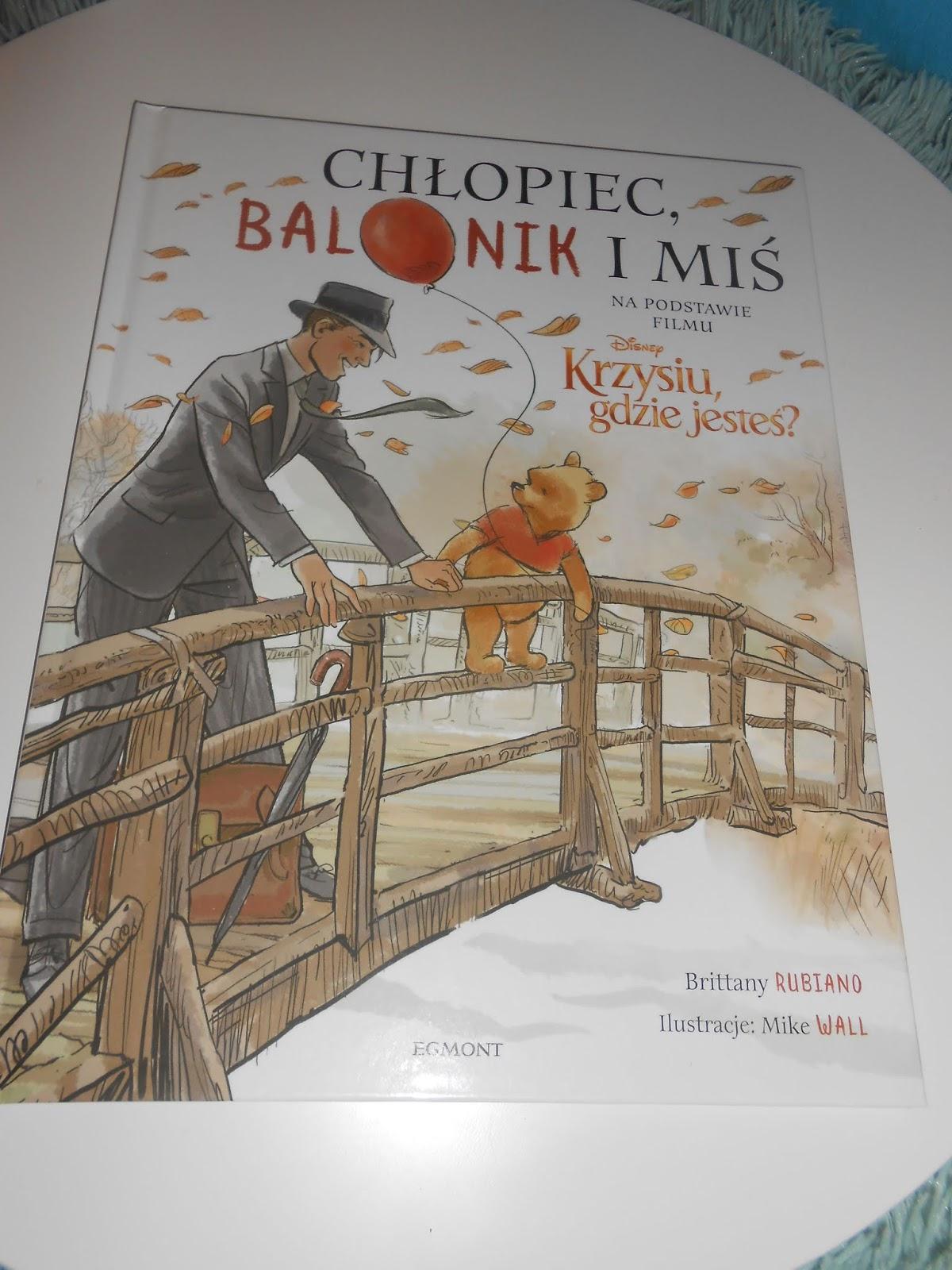 Egmont- Chłopiec balonik i miś. Kubuś i Przyjaciele. Krzysiu gdzie jesteś?