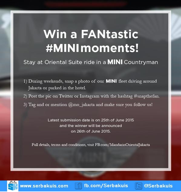 Kontes Mini Moments Hadiahnya Menginap di Mandarin Oriental