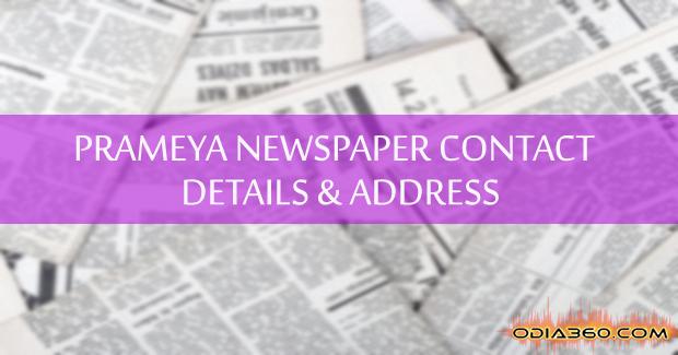 Prameya Newspapers Contact Number, Address, Contact Details Odisha