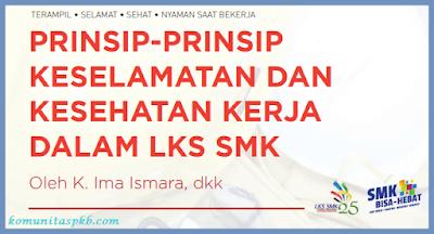 Prinsip - Prinsip K3 dalam Lomba Kompetensi Siswa SMK Tahun 2018