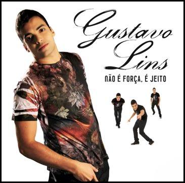 Gustavo Lins - Não é Força, É Jeito (2011)