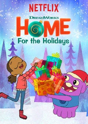Poster DreamWorks Home: For the Holidays 2017