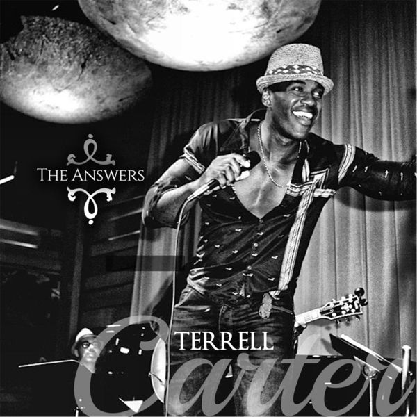 Terrell Carter- The Answers [2015]