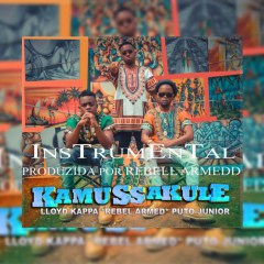 Rebell Armedd - Kamussakule (Lloyd Kappa ft. Puto Junior Instrumental)