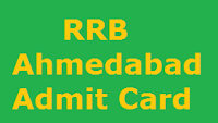 RRB Ahmedabad Admit Card